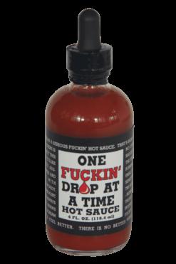 One Fuckin' Drop at a Time Hot Sauce